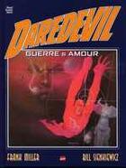 Couverture du livre « Daredevil ; guerre et amour » de Bill Sienkiewicz et Franck Miller aux éditions Marvel France