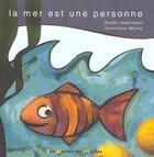 Couverture du livre « La Mer Est Une Personne » de I Dautremer aux éditions Portes Du Monde
