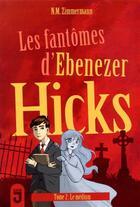 Couverture du livre « Les fantômes d'Ebenezer Hicks t.2 ; le médium » de Naima Murail-Zimmermann aux éditions Mijade