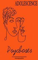Couverture du livre « Psychoses » de Philippe Jeammet aux éditions Greupp