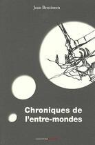 Couverture du livre « Chroniques de l'entre-mondes » de Jean Bensimon aux éditions Ovadia