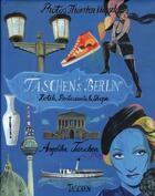 Couverture du livre « Taschen's Berlin ; hotels, restaurants & shops » de Angelika Taschen aux éditions Taschen