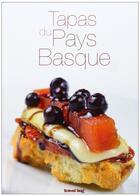 Couverture du livre « Tapas du pays basque (3e édition) » de Alvaro Munoz et Ibon Martin Alvarez aux éditions Travel Bug