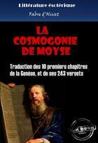 Couverture du livre « La cosmogonie de Moyse » de Fabre D'Olivet aux éditions Ink Book