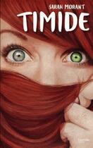 Couverture du livre « Timide » de Sarah Morant aux éditions Hachette Romans
