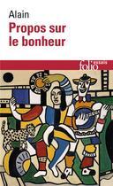 Couverture du livre « Propos sur le bonheur » de Alain aux éditions Gallimard