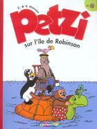 Couverture du livre « Petzi t.21 ; Petzi sur l'île de Robinson » de Carla Hansen et Vilhelm Hansen aux éditions Casterman