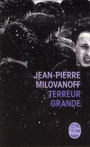 Couverture du livre « Terreur grande » de Jean-Pierre Milovanoff aux éditions Lgf