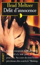 Couverture du livre « Delit D'Innocence » de Brad Metzer aux éditions Pocket