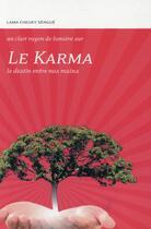 Couverture du livre « Le karma ; le destin entre nos mains » de Tcheuky Sengue aux éditions Claire Lumiere