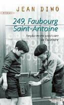 Couverture du livre « 249, faubourg Saint-Antoine » de Jean Diwo aux éditions Succes Du Livre