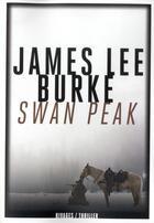 Couverture du livre « Swan peak » de James Lee Burke aux éditions Rivages