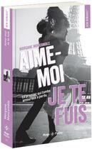 Couverture du livre « Aime-moi, je te fuis » de Morgane Moncomble aux éditions Hugo Poche
