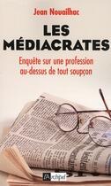Couverture du livre « Les médiacrates » de Jean Nouailhac aux éditions Archipel