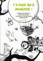 Couverture du livre « Y'a plus qu'à imaginer ! » de Collectif aux éditions Nord-sud