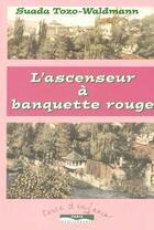 Couverture du livre « La banquette rouge de l'ascenseur » de Walmann aux éditions Paris-mediterranee