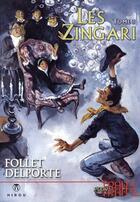 Couverture du livre « Les Zingari t.3 » de Delporte et Follet aux éditions Hibou