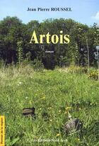 Couverture du livre « Artois » de Jean-Pierre Roussel aux éditions Nord Avril