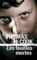Couverture du livre « Les feuilles mortes » de Thomas H. Cook aux éditions Gallimard