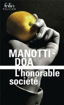 Couverture du livre « L'honorable société » de Dominique Manotti et Doa aux éditions Gallimard