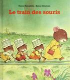 Couverture du livre « Le train des souris » de Iwamura Kazuo et Haruo Yamashita aux éditions Ecole Des Loisirs