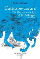 Couverture du livre « L'attrape-coeur ; the catcher in the rye » de Jerome David Salinger aux éditions Robert Laffont