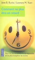 Couverture du livre « Comment ne plus etre en retard » de Burka Jane B. aux éditions Pocket