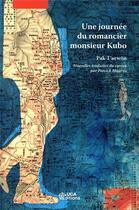 Couverture du livre « Une journée du romancier monsieur Kubo » de Patrick Maurus aux éditions Uga Éditions