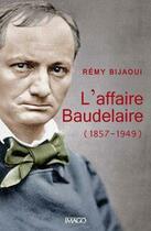 Couverture du livre « L'affaire Baudelaire » de Bijaoui Remy aux éditions Imago