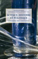 Couverture du livre « Science, histoire et politique ; l'exemple de Cambridge » de Petitjean Patrick aux éditions Vuibert