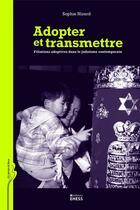 Couverture du livre « Adopter et transmettre » de Sophie Nizard aux éditions Ehess