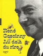 Couverture du livre « René Goscinny ; au-delà du rire » de Aymar Du Chatenet aux éditions Hazan