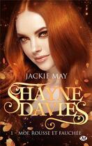 Couverture du livre « Shayne Davies t.1 ; moi, rousse et fauchée » de Jackie May aux éditions Milady