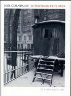 Couverture du livre « Le sentiment des rues » de Joel Cornuault aux éditions Le Temps Qu'il Fait