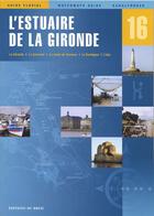 Couverture du livre « L'estuaire de la gironde » de Collectif aux éditions Breil