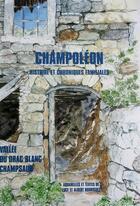 Couverture du livre « Champoléon ; histoire et chroniques familiales » de Albert Rodriguez aux éditions Les Autanes
