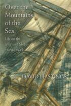 Couverture du livre « Over the Mountains of the Sea » de Hastings David aux éditions Auckland University Press