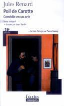 Couverture du livre « Poil de Carotte, comédie en un acte » de Jules Renard aux éditions Gallimard