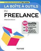 Couverture du livre « La boîte à outils ; du freelance » de Stephanie Moran aux éditions Dunod