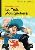 Couverture du livre « Les trois mousquetaires » de Alexandre Dumas et Georges Decote et Helene Potelet et Pierre Laporte aux éditions Hatier