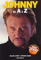 Couverture du livre « Johnny De A A Z » de Patrick Mahe et Gilles Lhote aux éditions Albin Michel
