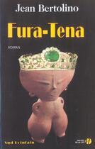 Couverture du livre « Fura-tena » de Jean Bertolino aux éditions Presses De La Cite