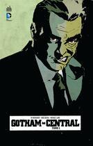Couverture du livre « Gotham central t.1 » de Greg Rucka et Ed Brubaker et Michael Lark aux éditions Urban Comics