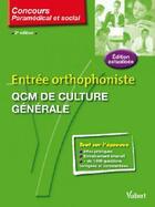Couverture du livre « Entrée orthophoniste ; QCM de culture générale (2e édition) » de Melanie Hoffert aux éditions Vuibert