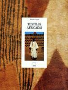 Couverture du livre « Textiles africains (broche) » de Michele Coquet aux éditions Adam Biro