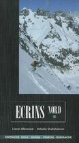 Couverture du livre « Écrins Nord » de Lionel Allemand et Volodia Shahshahani et Urbe Condita aux éditions Volopress