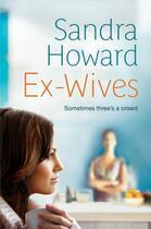 Couverture du livre « Ex-Wives » de Howard Sandra aux éditions Simon And Schuster Uk