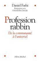 Couverture du livre « Profession rabbin » de Daniel Farhi aux éditions Albin Michel