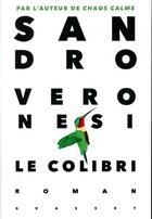 Couverture du livre « Le colibri » de Sandro Veronesi aux éditions Grasset Et Fasquelle