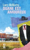 Couverture du livre « Duane est amoureux » de Larry Mcmurtry aux éditions 10/18